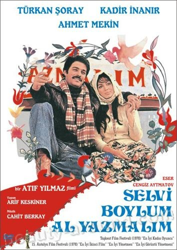 The Girl with the Red Scarf / Selvi boylum, al yazmalim best turkish movies