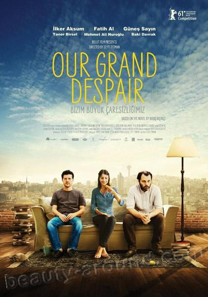 Our Grand Despair / Bizim Buyuk Caresizligimiz best turkish films