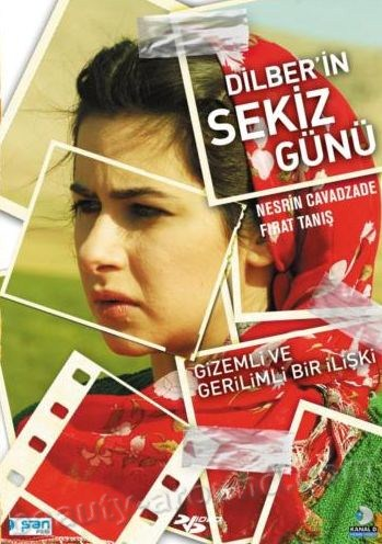 Dilber's Eight Days / Dilber'in sekiz gunu best turkish films